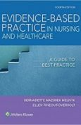Evidence-Based Practice in Nursing & Healthcare A Guide to Best Practice 4th Edition