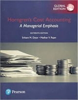 Horngren's Cost Accounting: A Managerial Emphasis, Global Edition 16th Edition