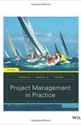 Project Management in Practice, Sixth Edition