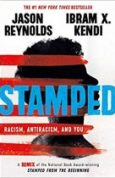 Stamped Racism, Antiracism, and You A Remix of the National Book
