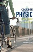 College Physics Explore and Apply 2nd Edition