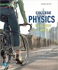 College Physics: Explore and Apply 2nd Edition