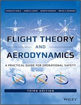 Flight Theory and Aerodynamics A Practical Guide for Operational Safety 3rd Edition