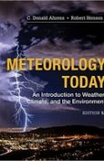 Meteorology Today An Introduction to Weather, Climate and the Environment 12th Edition