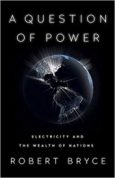 A Question of Power Electricity and the Wealth of Nations