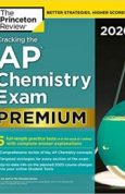 Cracking the AP Chemistry Exam 2020, Premium Edition 5 Practice Tests + Complete Content Review