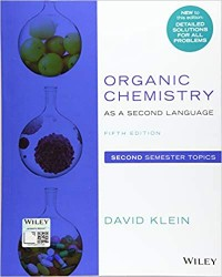 Organic Chemistry as a Second Language: Second Semester Topics 5th Edition