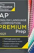 Princeton Review AP English Language & Composition Premium Prep, 2021