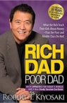 Rich Dad Poor Dad What the Rich Teach Their Kids About Money That the Poor and Middle Class Do Not!