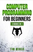 Computer Programming for Beginners The essential guide on Python with hand-on projects