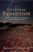 Cultural Evolution Peoples Motivations are Changing, and Reshaping the World