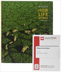 Biology: How Life Works & LaunchPad for Biology