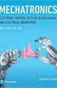 Mechatronics Electronic Control Systems in Mechanical and Electrical Engineering (7th Edition)