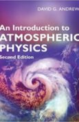 An Introduction to Atmospheric Physics 2nd Edition