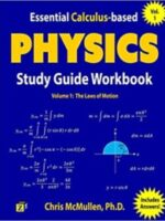 Essential Calculus-based Physics Study Guide Workbook The Laws of Motion