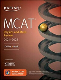 MCAT Physics and Math Review 2021-2022: Online + Book