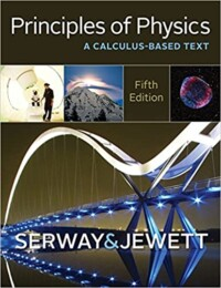 Principles of Physics: A Calculus-Based Text 5th Edition