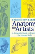 Anatomy for Artists The Complete Guide to Drawing the Human Body