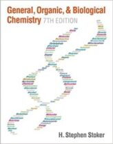 General, Organic, and Biological Chemistry 7th Edition