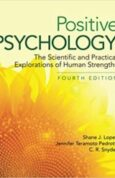 Positive Psychology: The Scientific and Practical Explorations of Human Strengths 4th Edition