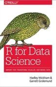 R for Data Science Import, Tidy, Transform, Visualize, and Model Data