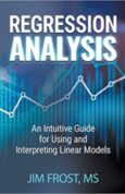 Regression Analysis An Intuitive Guide for Using and Interpreting Linear Models