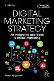Digital Marketing Strategy: An Integrated Approach to Online Marketing 2nd Edition