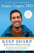 Keep Sharp Build a Better Brain at Any Age
