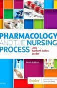 Pharmacology and the Nursing Process 9th Edition