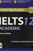 Cambridge IELTS 12 Academic Students Book with Answers