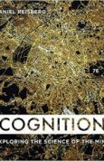 Cognition Exploring the Science of the Mind Seventh Edition
