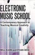 Electronic Music School A Contemporary Approach to Teaching Musical Creativity