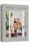 Made for Living Collected Interiors for All Sorts of Styles