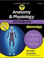 Anatomy Physiology Workbook For Dummies with Online Practice 3rd Edition