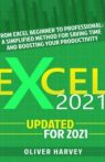 Excel 2021 From Excel Beginner to Professional A Simplified Method for Saving Time
