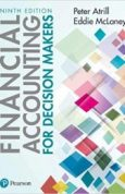 Financial Accounting for Decision Makers 9th edition