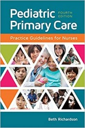 Pediatric Primary Care: Practice Guidelines for Nurses 4th Edition